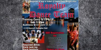 Royalty Dance Team Training camp / auditions
