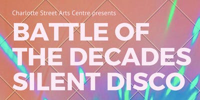 Battle of the Decades Silent Disco!