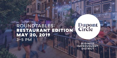 Dupont Circle BID Roundtable: Restaurant Edition