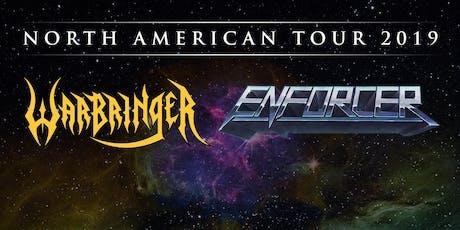 Enforcer & Warbringer tickets