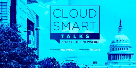 2019 Cloud Smart Talks tickets