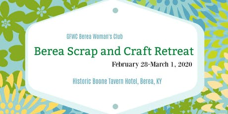 Berea Scrap and Craft Retreat 2020 tickets