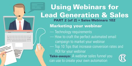 Using Webinars for Lead Generation and Sales - Part 2 of 2 tickets