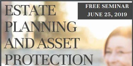 Estate Planning and Asset Protection tickets