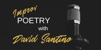 Improv Poetry with David Santino