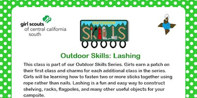 Outdoor Series: Lashing - Kern County