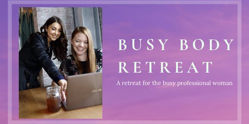 Busy Body Retreat