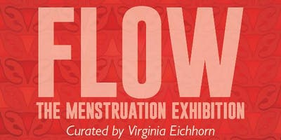 FLOW dialogues: An Evening of Menstrual Manifestos