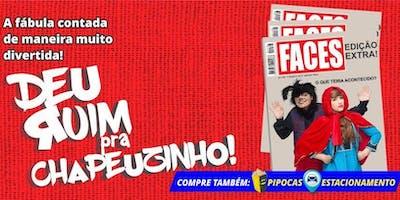 """50% de Desconto! Espetáculo Infantil \""""Deu Ruim pra Chapeuzinho\"""" no Teatro BTC"""