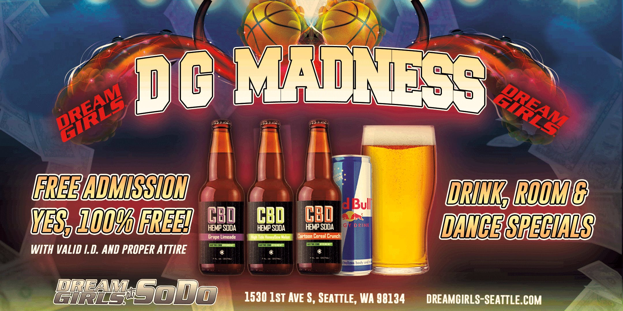 Dream Girls Madness! FREE Admission ALL MARCH!