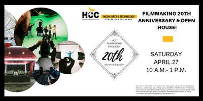 MEDIA ARTS & TECHNOLOGY OPEN HOUSE/FILMMAKING ANNIVERSARY!