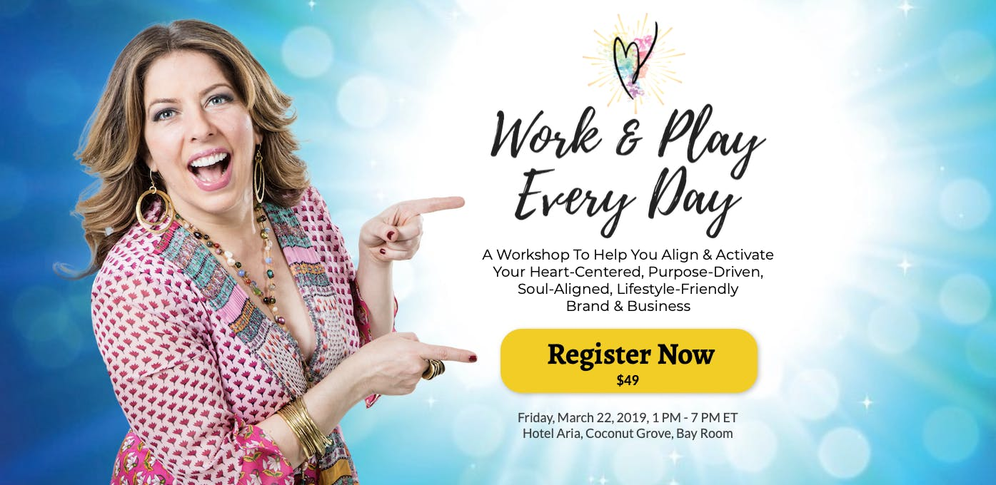 Work & Play Every Day | Activate Your Superstar Brand & Business
