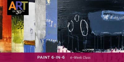 THU - Paint 6-in-6 with instructor Kristen Ide