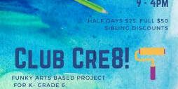 Club Cre8 June 28th