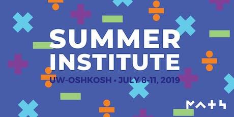 Summer Institute 2019: UW-Oshkosh tickets