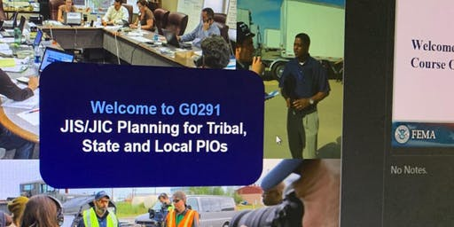 FEMA G0291: Joint Information System/Joint Information Center Planning for Tribal, State, and Local PIOs