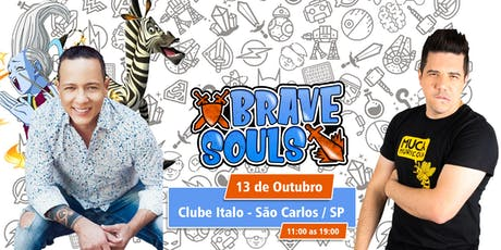 Brave Souls - São Carlos ingressos