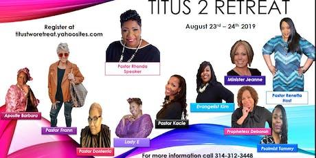 Titus 2 Retreat tickets