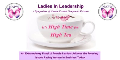 Ladies in Leadership~ High Time for High Tea Leadership Event