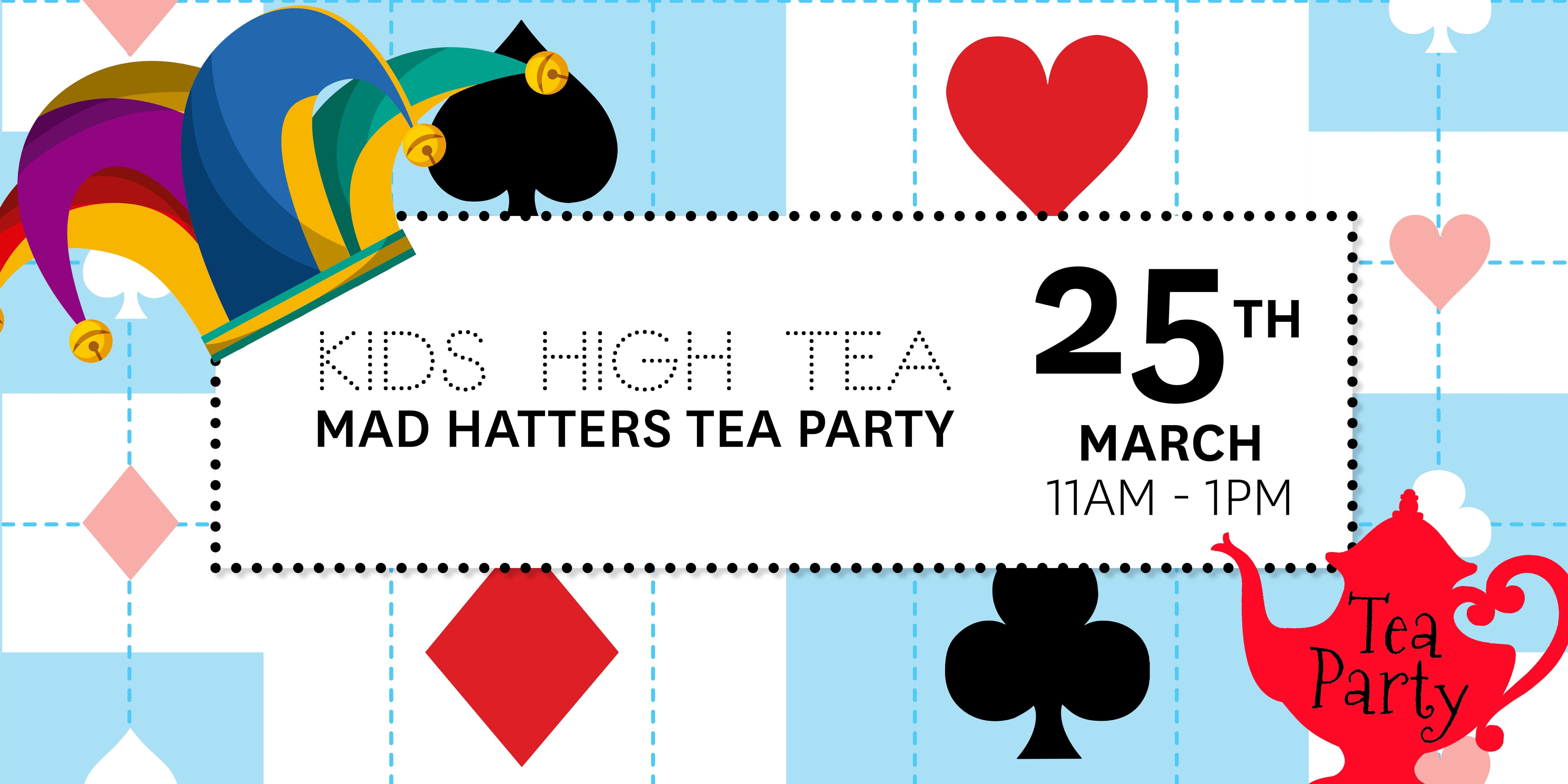 Mad Hatters Kids High Tea