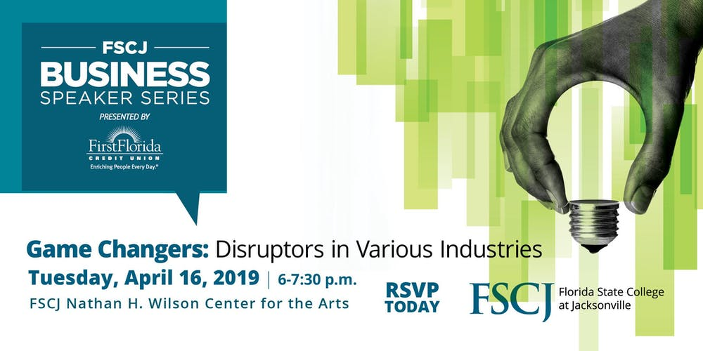 Game Changers: Disruptors in Various Industries Tickets, Tue, Apr 16 ...
