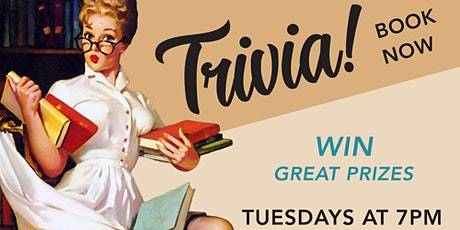 Trivia every Tuesday at 7pm tickets