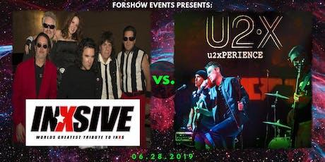 INXS vs. U2 tickets