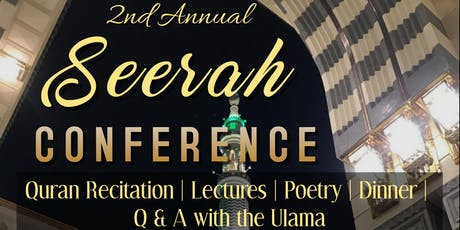 2nd Annual Seerah Conference Vancouver 2019: Rekindling the fading flame tickets