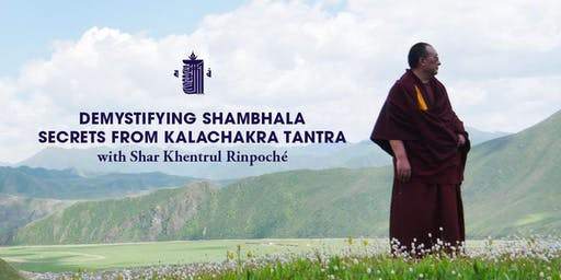 Demystifying Shambhala: Secrets from the Kalachakra Tantra