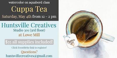 Watercolor on Aquabord with Jen Redstreake:: Cuppa Tea!
