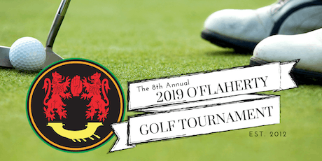 The 8th Annual O'Flaherty Golf Tournament tickets