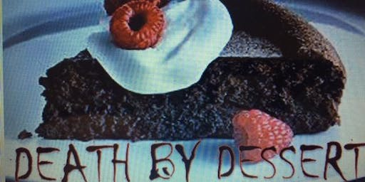 DEATH BY DESSERT, A Murder Mystery Dinner Theatre   RAFFLE PAYMENTS
