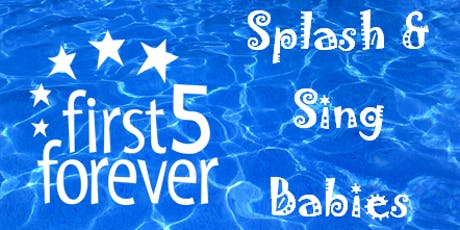 first5forever Splash & Sing Babies | Tobruk Memorial Pool tickets