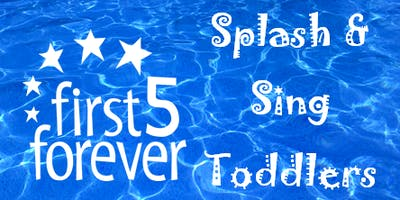 first5forever Splash & Sing Toddlers | Tobruk Memorial Pool