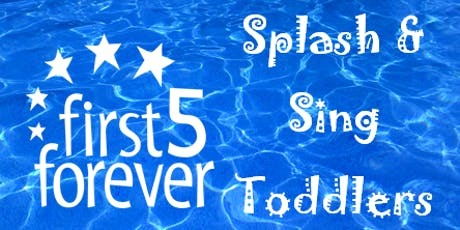 first5forever Splash & Sing Toddlers | Tobruk Memorial Pool tickets