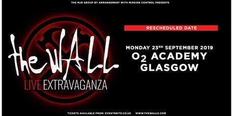 The Wall Live Extravaganza (O2 Academy, Glasgow) tickets