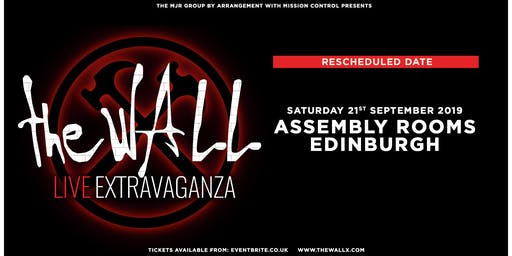 The Wall Live Extravaganza (Assembly Rooms, Edinburgh)