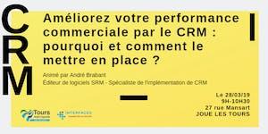 Améliorez votre performance commerciale par le CRM :...