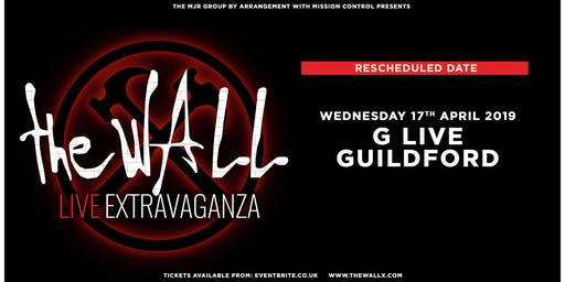 The Wall Live Extravaganza (G Live, Guildford)