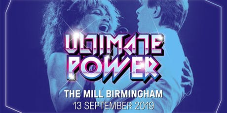 Ultimate Power - The Greatest Night of Your Life (The Mill, Birmingham) tickets