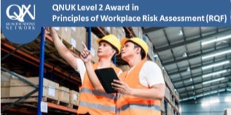Level 2 Award in Principles of Workplace Risk Assessment (RQF) tickets