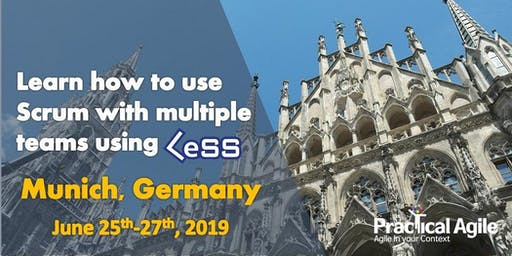 LeSS Practitioner course (Munich -Germany) - June 25th-27th, 2019