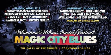 Magic City Blues - Montana's Urban Music Festival   2-Day Pass tickets