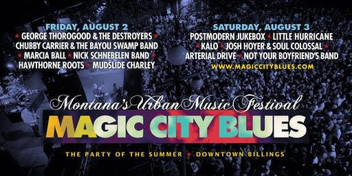 Magic City Blues - Montana's Urban Music Festival   2-Day Pass