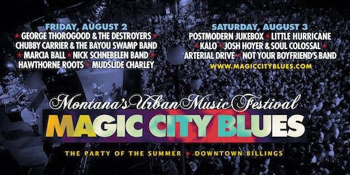 Magic City Blues - Montana's Urban Music Festival - Saturday, August 3