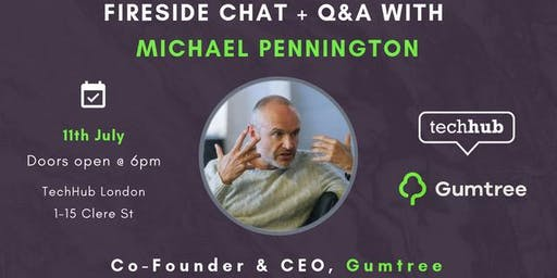 Fireside Chat with Michael Pennington, Co-Founder & CEO, Gumtree