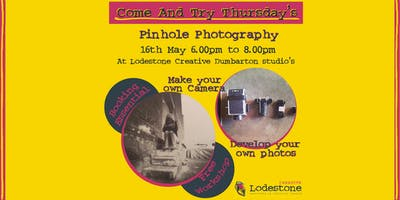 Come And Try Thursdays - Pinhole Photography
