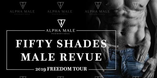 The Fifty Shades Male Revue Cincinnati