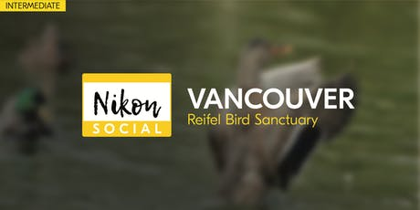 #nikonsocial | Reifel Bird Sanctuary - Vancouver tickets