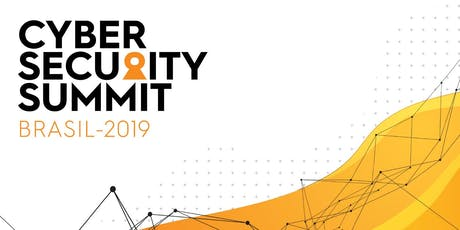 Cyber Security Summit Brasil 2019 ingressos
